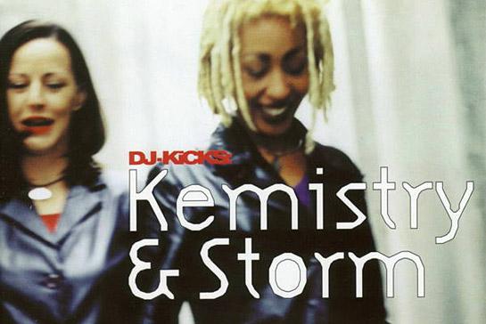 Dj Kicks: Kemistry & Storm